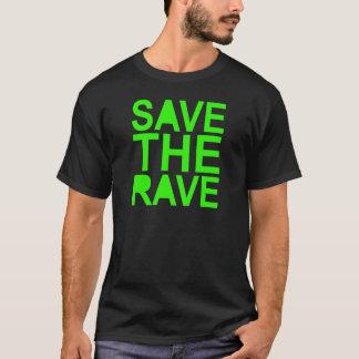 Save the rave green NU RAVE raver 80s scene T-Shirt