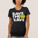 Save The Rave Shirts