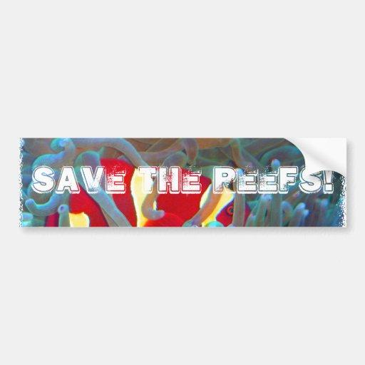 Save the Reefs! Bumper Sticker Car Bumper Sticker