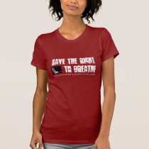 Save the Right To Breathe T-Shirt