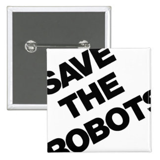 Save The Robots After-Hours Club New York City Button