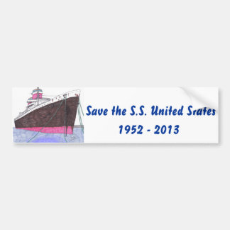 Save the S.S. United States - bumper sticker Car Bumper Sticker