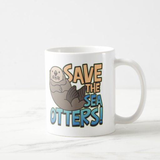 Save The Sea Otters Coffee Mug