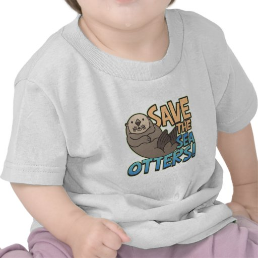 Save The Sea Otters Tee Shirt