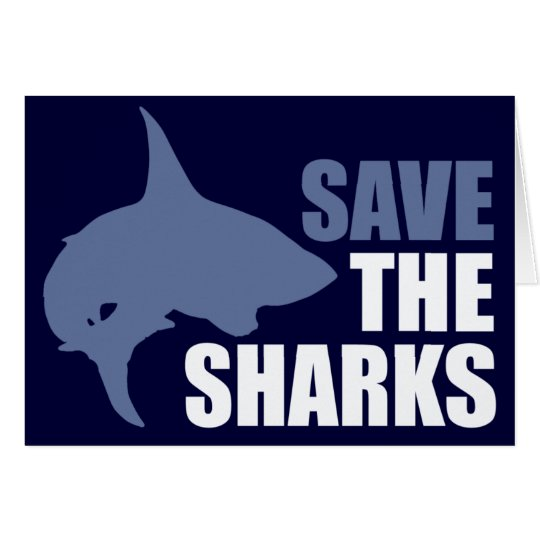Save The Sharks, Save The Fins Card