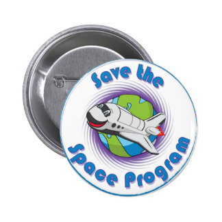 Save the Space Program Pin