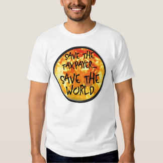 Save The Taxpayer Tee Shirt