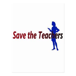Save the Teachers (female) Postcard