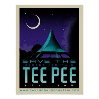 Save The TeePee Poster