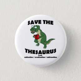 Save The Thesaurus Dinosaur Button