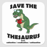 Save The Thesaurus Dinosaur Square Sticker