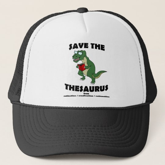 Save The Thesaurus Dinosaur Trucker Hat