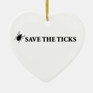 Save the Ticks Ceramic Ornament