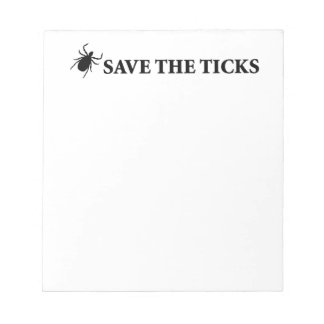 Save the Ticks Memo Note Pads