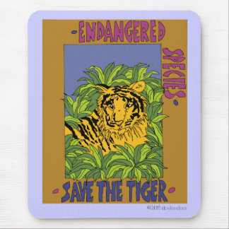 Save The Tiger Mouse Pad