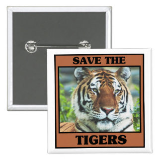 Save the Tigers 2 Inch Square Button