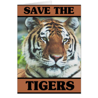 Save the Tigers Card