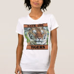 Save the Tigers T Shirt