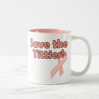 Save the Titties, save the world. Two-Tone Coffee Mug
