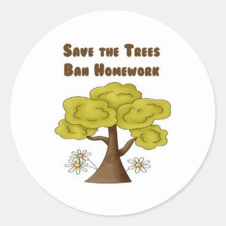 Save the Trees Ban Homework Classic Round Sticker