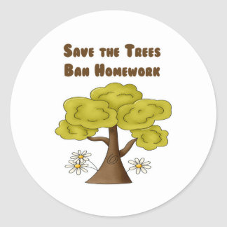 Save the Trees Ban Homework Stickers