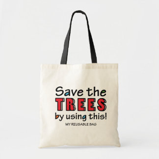 Save the trees by using this Budget Tote