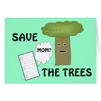 Save the trees card