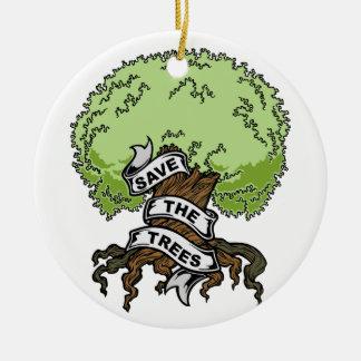 Save The Trees Ceramic Ornament