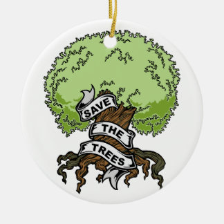 Save The Trees Christmas Ornament