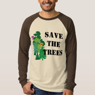 Save the Trees Custom Green Saying Tee