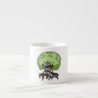 Save The Trees Espresso Cup