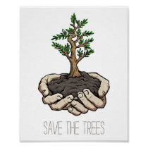 Save The Trees Hands Sapling Environmental Poster