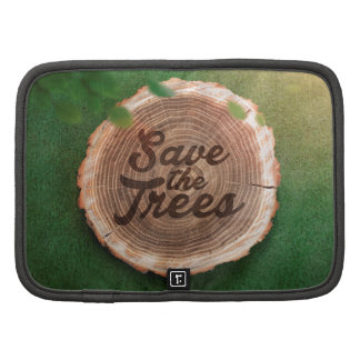 Save the trees Inspirational Design Organizers