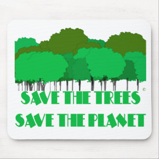 Save the trees save the planet mouse pad