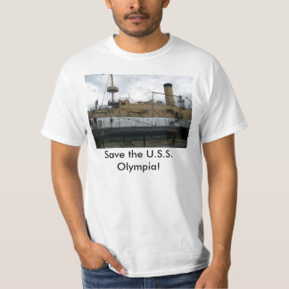 Save the U.S.S. Olympia! T-Shirt