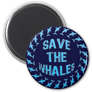SAVE THE WHALES 2 INCH ROUND MAGNET