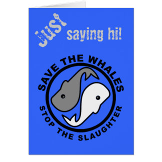 Save the Whales - Animal Rights Card