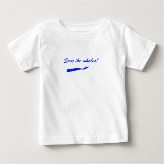 Save the Whales! Baby T-Shirt