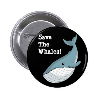 Save The Whales Buttons