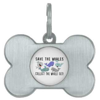 Save The Whales Collect The Whole Set Pet Tag