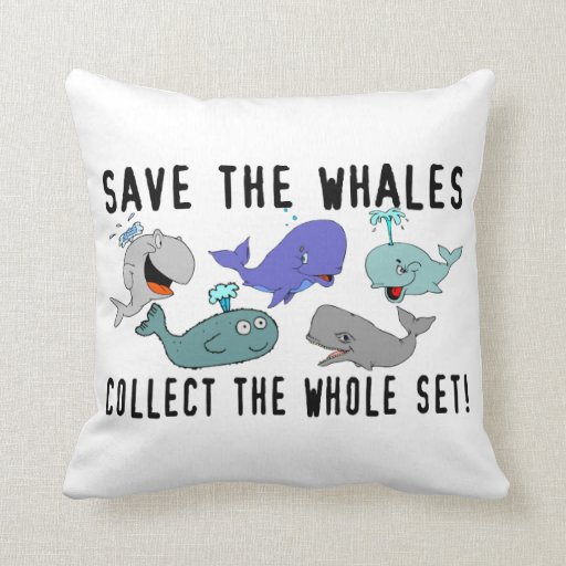 Save The Whales Collect The Whole Set Pillow