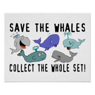 Save The Whales Collect The Whole Set Poster