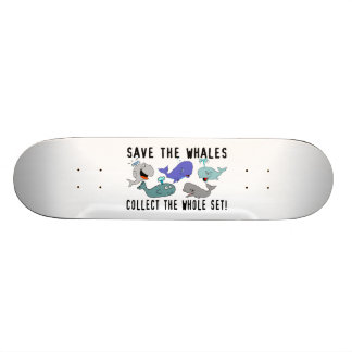 Save The Whales Collect The Whole Set Skateboard
