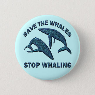 SAVE THE WHALES STOP WHALING BUTTON