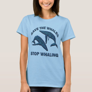 SAVE THE WHALES STOP WHALING T-Shirt