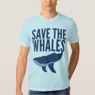 Save the Whales T Shirt