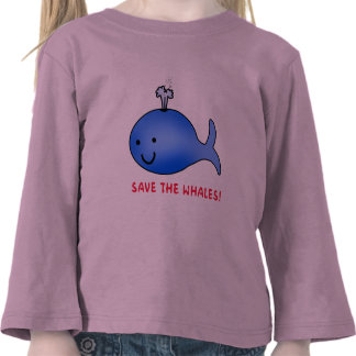 Save the Whales! T Shirts