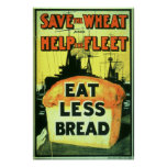"""""""Save the Wheat to Help the Fleet: Eat Less Bread"""" Posters"""