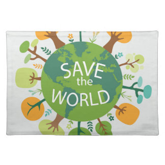 SAVE THE WORLD CLOTH PLACEMAT