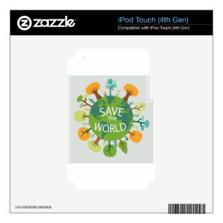 SAVE THE WORLD iPod TOUCH 4G SKIN